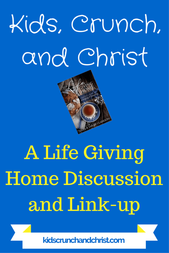 A Life Giving Home book discussion and linkup