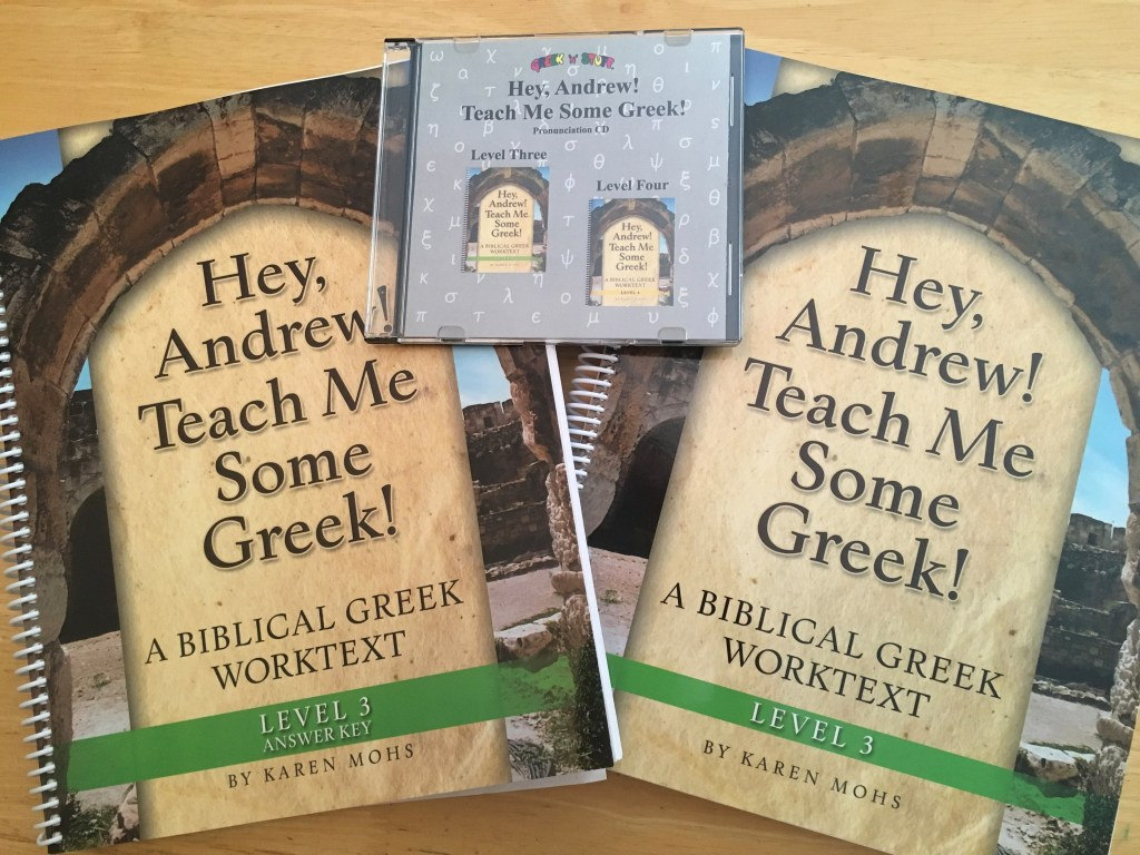 Hey, Andrew! Teach Me Some Greek! Koine Greek homeschool lessons level 3.