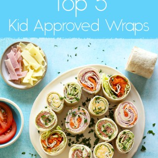top 5 kid approved wraps for school lunches