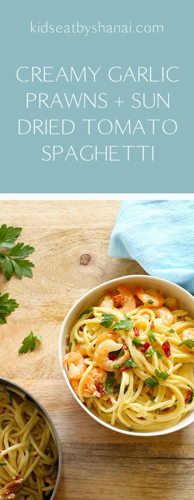 creamy garlic prawn and sundried tomato spaghetti Kids Eat by Shanai dinner in 30 mins