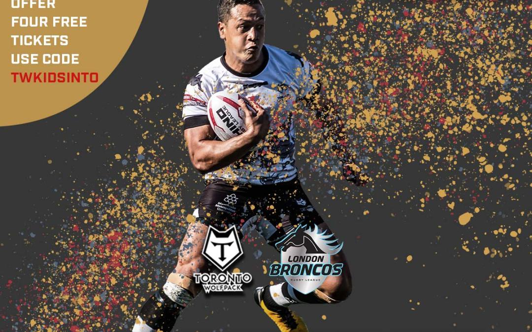 FREE FAMILY TICKETS TO TORONTO WOLFPACK