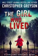 "Alt=""the girl who lived by christopher greyson"""