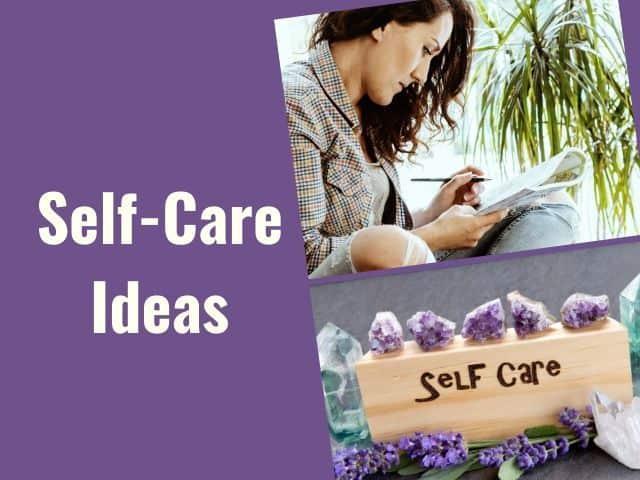 ideas for self-care
