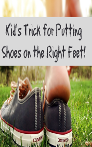 Kid's trick for getting your child to put their shoes on the right feet each time independently!  Try it out, it's so simple!