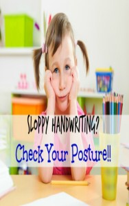 Does your child have sloppy handwriting at school? Check out these tips for improving messy writing by strengthening poor posture.