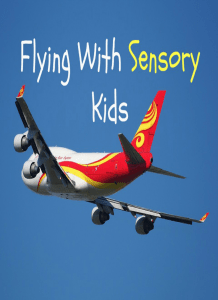 Getting ready to take a flight with children who have sensory needs or autism? Here's some tips on how have a