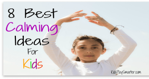 8 Best Kids Calming Ideas