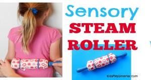 Sensory Steam Roller