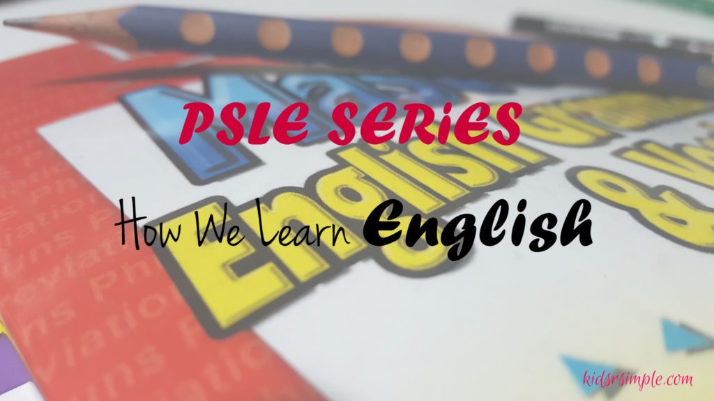 PSLE Series - How We Learn English