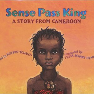Sense-Pass-King-A-Story-from-Cameroon-0