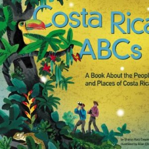 Costa-Rica-ABCs-A-Book-About-the-People-and-Places-of-Costa-Rica-Country-ABCs-0