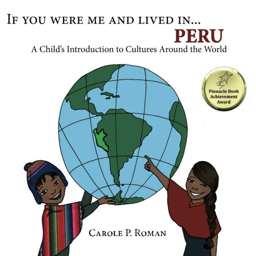 If-You-Were-Me-and-Lived-inPeru-A-Childs-Introduction-to-Cultures-Around-the-World-0