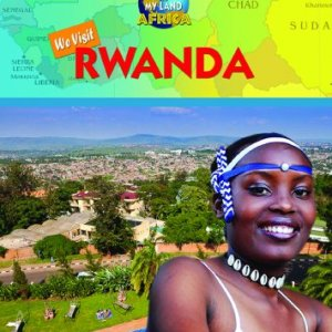 We-Visit-Rwanda-Your-Land-and-My-Land-Africa-0