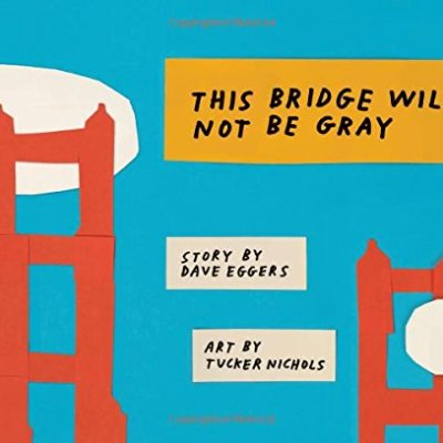 This-Bridge-Will-Not-Be-Gray-0