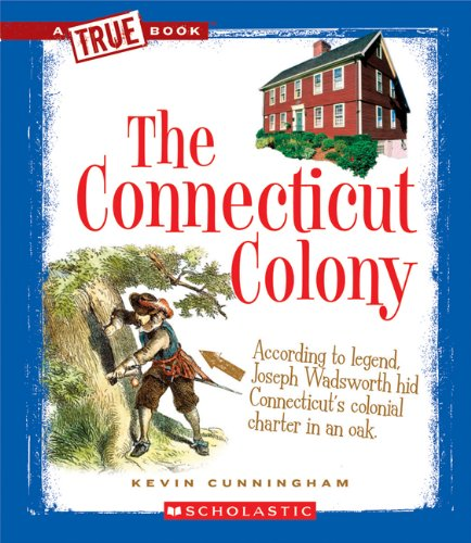 The-Connecticut-Colony-True-Books-American-History-0