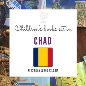 Children's books Chad #kidstravelbooks #kidlit