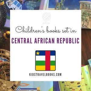 Children's books Central African Republic #kidstravelbooks #kidlit