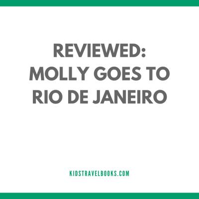 Molly Goes to Rio de Janeiro | A Book Review