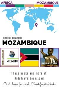 Children's Books Set in Mozambique - Kids Travel Books