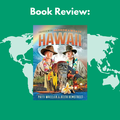 Travels with Gannon & Wyatt: Hawaii | A book review