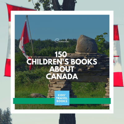 150 Canada Books for Kids