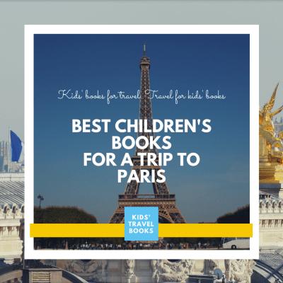 Best Children's Books for a Trip to Paris