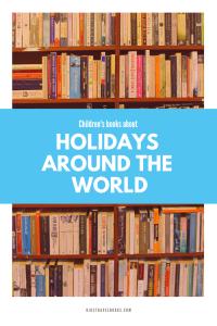 Children's books about holidays around the world.