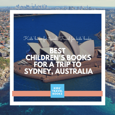 Best children's books for a trip to Sydney, Australia
