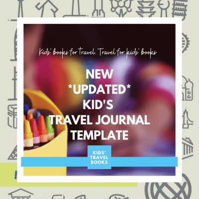 Free Kids Travel Journal Template: Updated