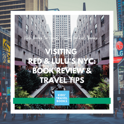 Visiting Red & Lulu's NYC, a book review and travel tips