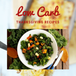 Low Carb Recipes for Thanksgiving