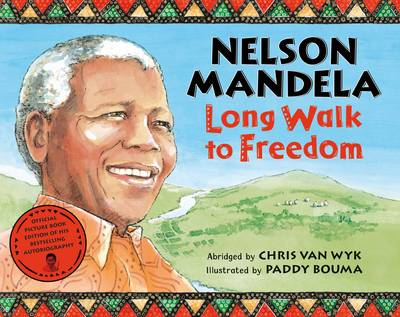 Nelson Mandela For Kids Autobiography And Lessons