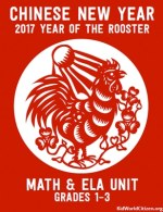 Teach Chinese New Year of the Rooster 2017 Grades 1-3