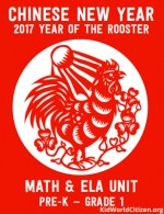 Chinese New Year 2017 Year of the Rooster Teach PreK to First Grade
