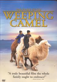 "Watch Mongolian ""The Story of the Weeping Camel"" + Lesson Plans"