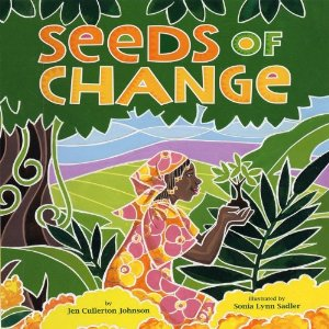 Seeds of Change- Kid World Citizen