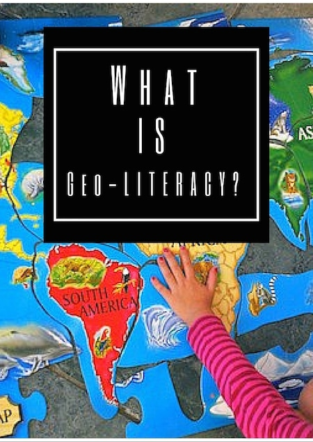 What Is Geo-literacy for Kids- Kid World Citizen