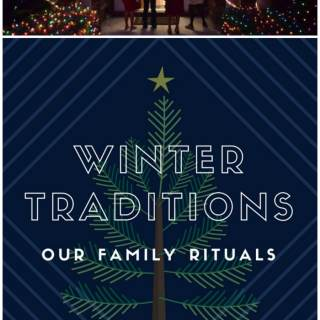 Importance of Family Traditions and a Look at Ours (Winter)