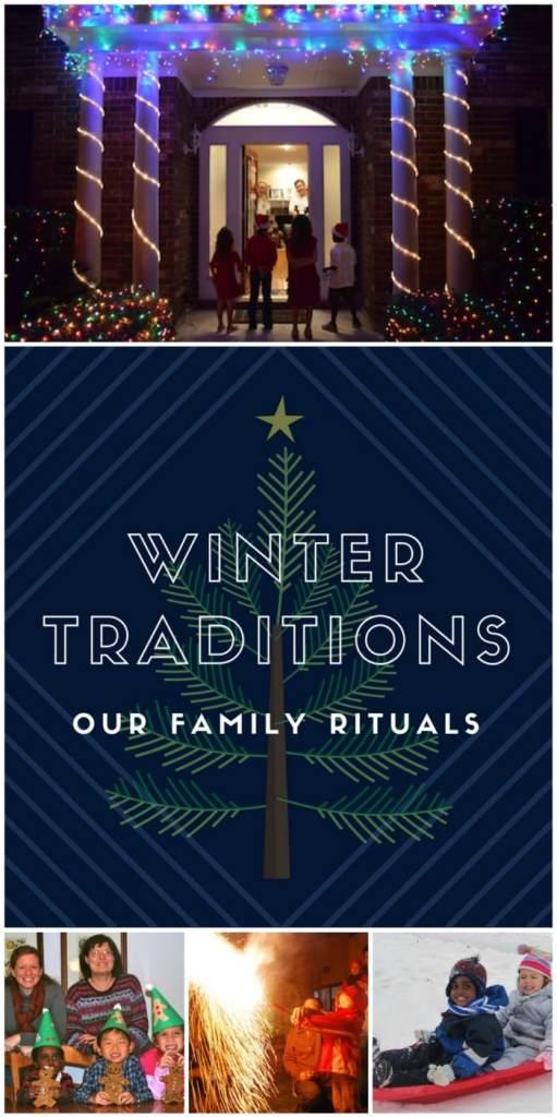Family Traditions Winter Rituals- Kid World Citizen