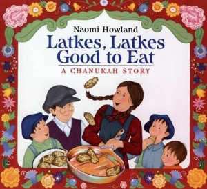 Latkes Latkes Hanukkah Books for Kids- Kid World Citizen
