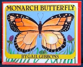 Monarch Butterflies Gail Gibbons- Kid World Citizen