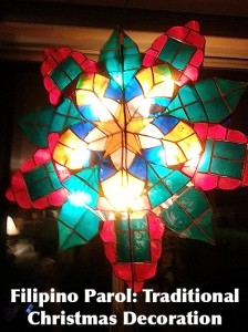 Christmas in the Philippines parol decoration- Kid World Citizen
