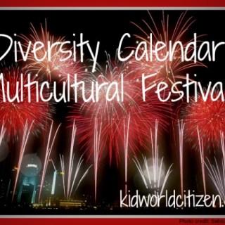 Diversity Multicultural Calendar Festivals- Kid World Citizen
