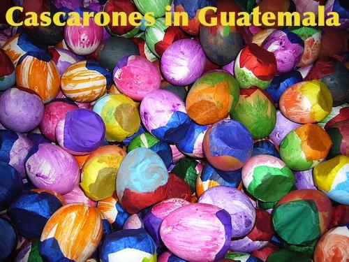 Eggs shells cascarones Guatemala- Kid World Citizen