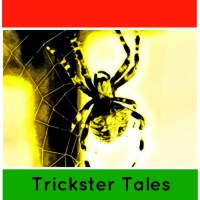 Anansi Stories: The Trickster Spider from West Africa and the Caribbean
