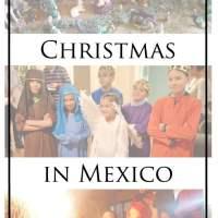 Christmas in Mexico: Nativity Scenes, Piñatas, Las Posadas and more