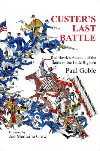 Custer's Last Battle Goble- Kid World Citizen