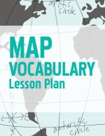 Geography for Kids Map Vocabulary Lesson Plan