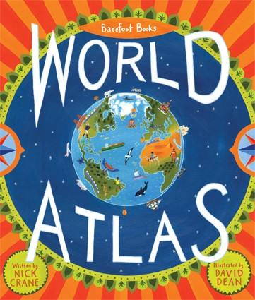 Barefoot Book World Atlas- Kid World Citizen