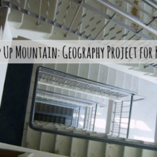 """Step Up Mountain""- A Guerilla Geography Project for Kids"